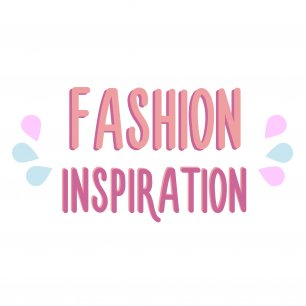 Fashion Inspiration